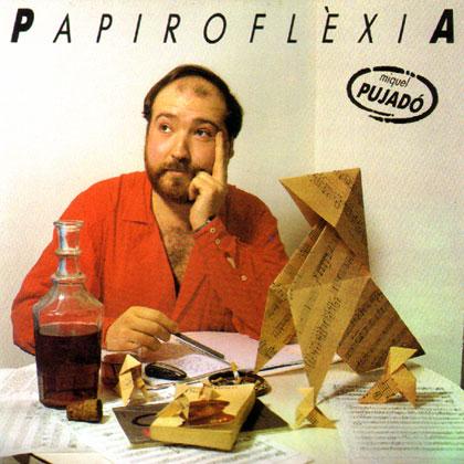 Papiroflèxia (Miquel Pujadó) [1986]