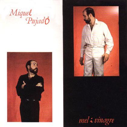 Mel i vinagre (Miquel Pujadó) [1988]