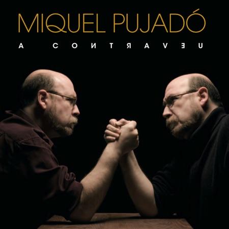 A contraveu (Miquel Pujadó) [2010]