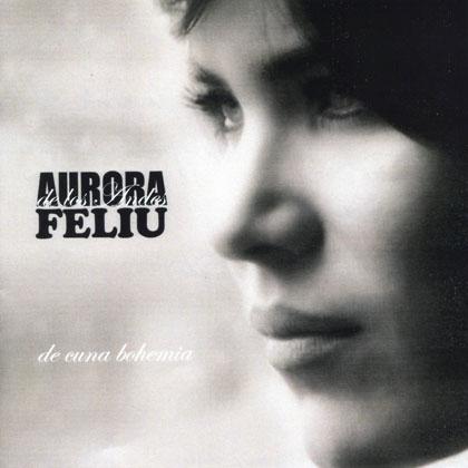 De cuna bohemia (Aurora de los Andes Feliú) [2012]