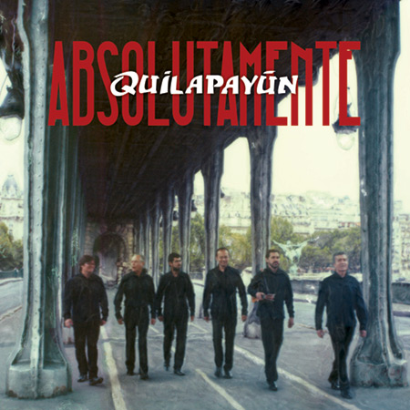 Absolutamente Quilapayún (Quilapayún - Parada/Wang) [2012]
