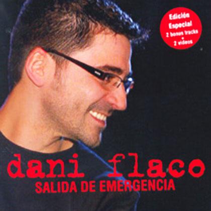 Salida de emergencia (Edición especial) (Dani Flaco) [2006]