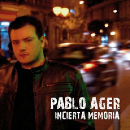 Incierta memoria (Pablo Ager)