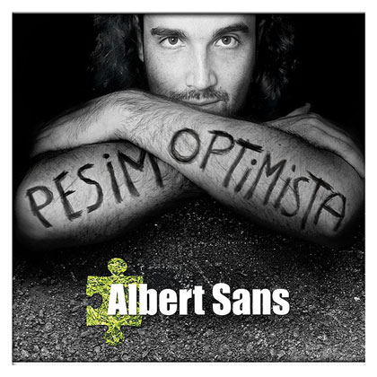 Pésimo optimista (Albert Sans)