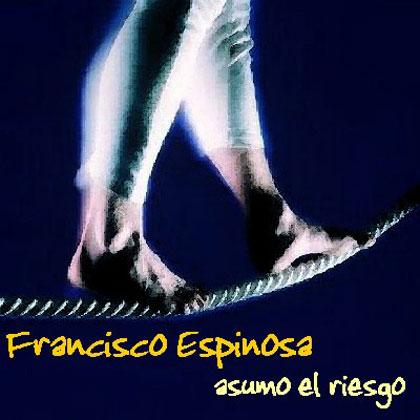 Asumo el riesgo (Fran Espinosa)