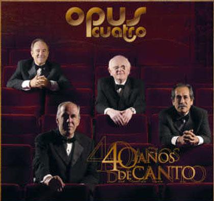 40 años de canto (Opus Cuatro)