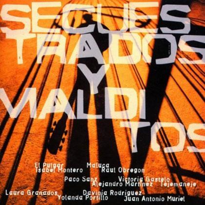 Secuestrados y malditos (Obra colectiva) [2005]