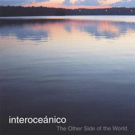 The other side of the world (Interoceánico) [2004]
