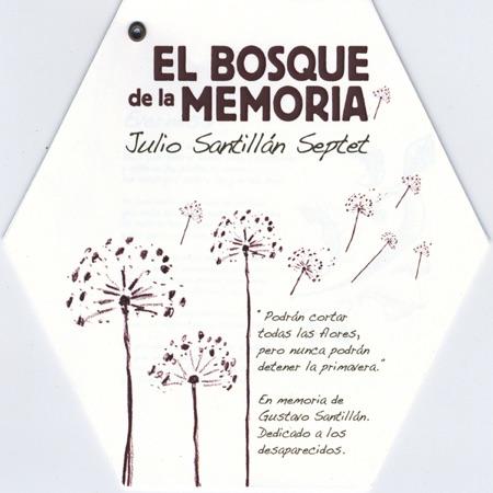 El bosque de la memoria (Julio Santillán septet) [2008]