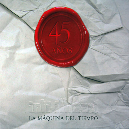 La máquina del tiempo (Inti-Illimani) [2013]