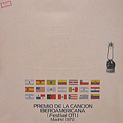 Premio de la Canción Iberoamericana (Festival OTI) Madrid 1972 (Obra colectiva) [1972]