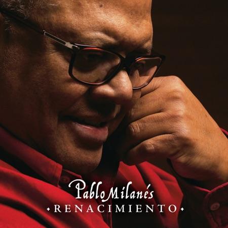 Renacimiento (Pablo Milanés) [2013]