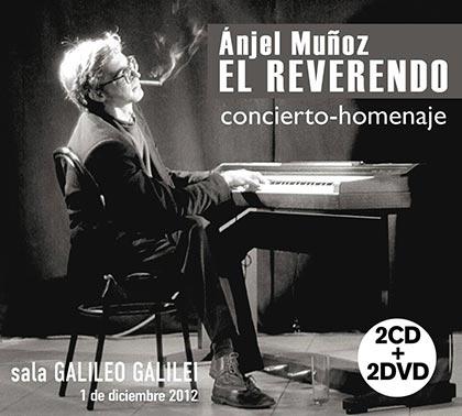Ánjel Muñoz El Reverendo. Concierto-Homenaje (Obra colectiva) [2013]