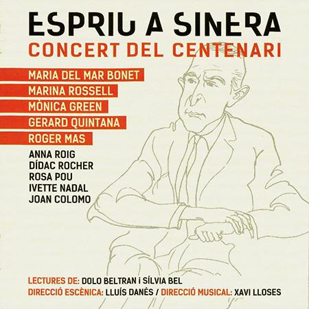 Espriu a Sinera. Concert del Centenari (Obra colectiva) [2013]