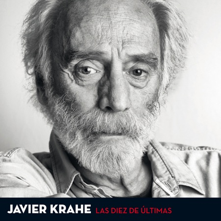 Las diez de últimas (Javier Krahe) [2013]