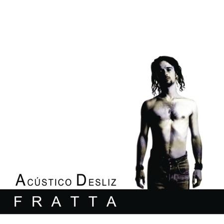 Acústico desliz (Fratta)