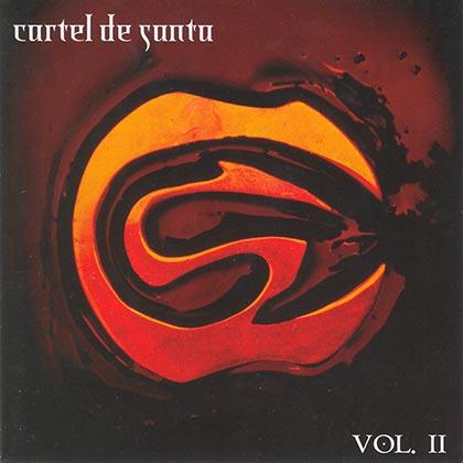 Vol. II (Cartel De Santa) [2004]