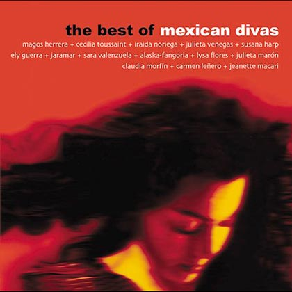 The Best of Mexican Divas (Obra colectiva)