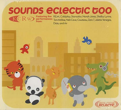 KCRW Sounds Eclectic Too (Obra colectiva) [2002]