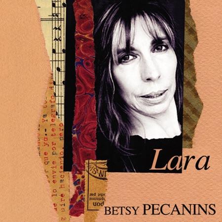 Lara (Betsy Pecanins)