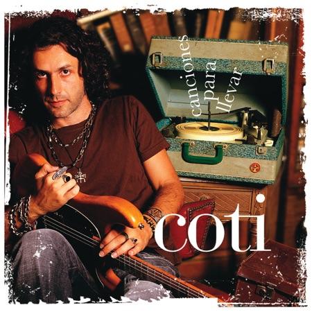 Canciones para llevar (Coti) [2004]