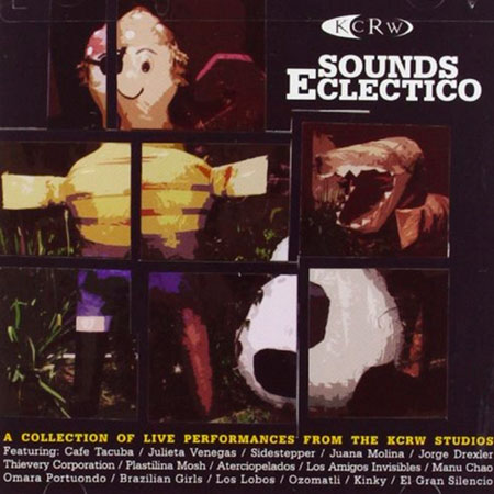 KCRW Sounds Ecl�ctico (Obra colectiva)