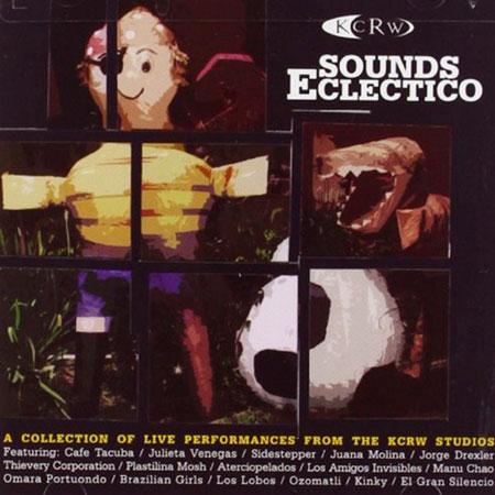 KCRW Sounds Ecléctico (Obra colectiva) [2005]