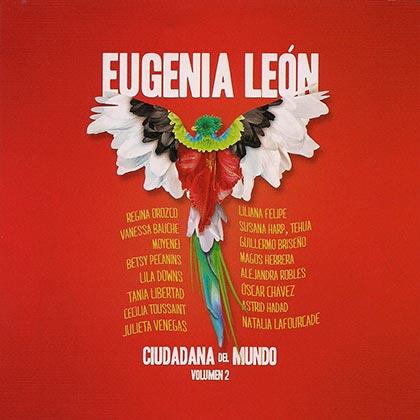 Ciudadana Del Mundo Vol. 2 (Eugenia León) [2013]