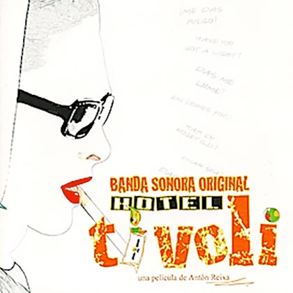 Hotel Tívoli BSO (Obra colectiva) [2007]