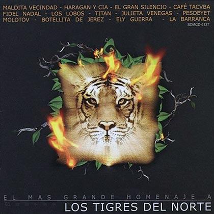 El más grande tributo a Los Tigres del Norte (Obra colectiva)