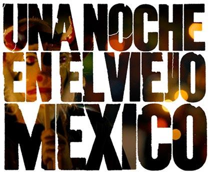 Una noche en el viejo México BSO (Obra colectiva) [2014]