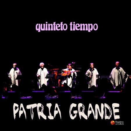 Patria Grande (Quinteto Tiempo) [2014]