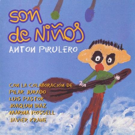 Son de Niños. Anton Pirulero (Obra colectiva) [2003]