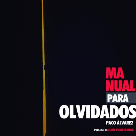 Manual para olvidados (Paco Álvarez) [2013]
