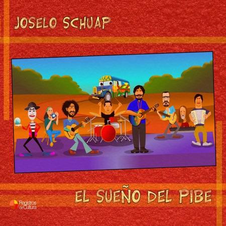 El sueño del pibe (Joselo Schuap)