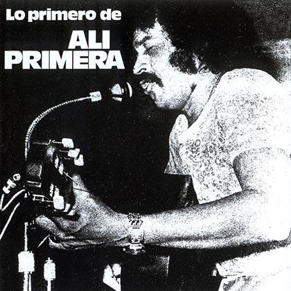 Lo primero de Alí Primera (Alí Primera) [1974]