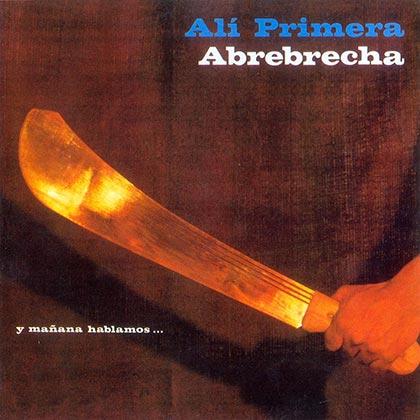 Abrebrecha (Alí Primera) [1980]