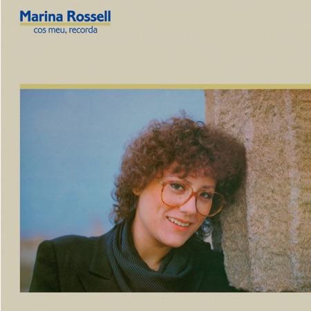 Cos meu, recorda (Marina Rossell)