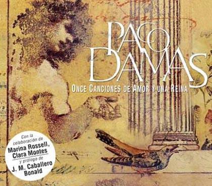 Once canciones de amor y una reina (Paco Damas) [2004]