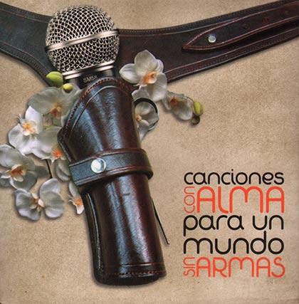 Canciones con alma para un mundo sin armas (Obra colectiva) [2012]