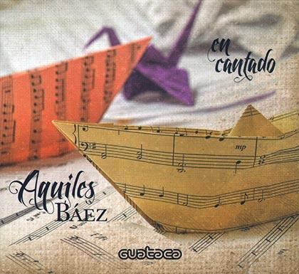 En cantado (Aquiles Báez)