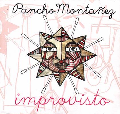 Improvisto (Pancho Montañez) [2014]