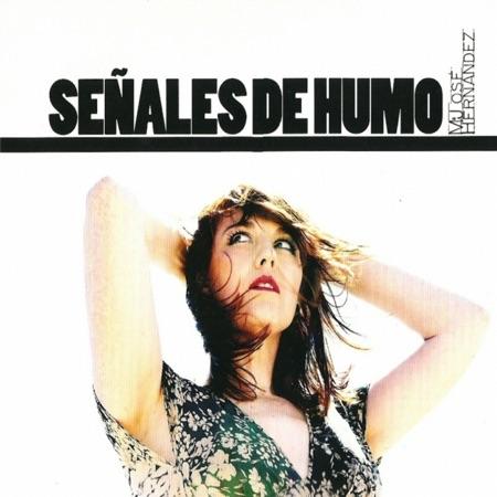 Señales de humo (María José Hernández)