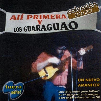 Un nuevo amanecer (Alí Primera y los Guaraguao) [2000]