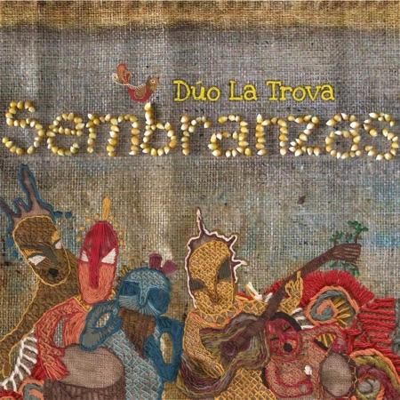 Sembranzas (Dúo La Trova) [2013]