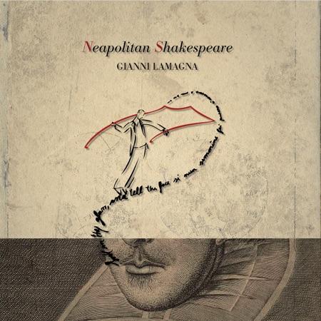 Neapolitan Shakespeare (Gianni Lamagna) [2014]