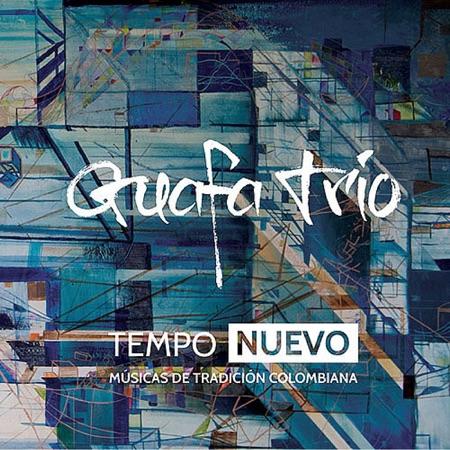 Tempo nuevo (Guafa Trío) [2014]