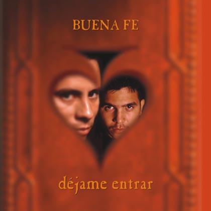 Déjame entrar (Buena Fe) [2001]