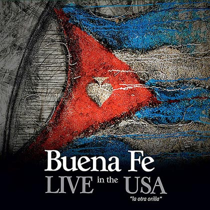 "Live in the USA ""La otra orilla"" (Buena Fe) [2012]"