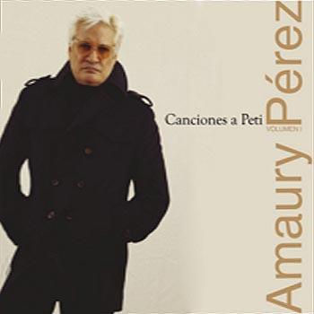 Canciones a Petí Vol I (Amaury Pérez) [2014]